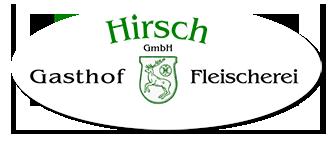Gasthof HIRSCH GmbH
